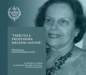 tributo à professora Melânia Aguiar